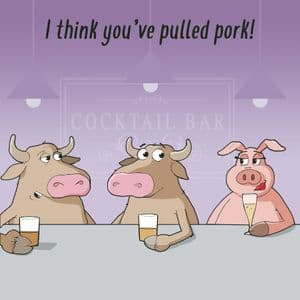 CAN128  Youve Pulled Pork Funny Card